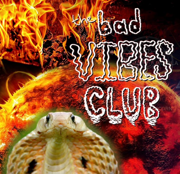 bad vibes club
